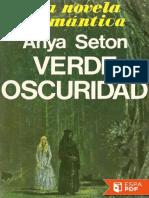 Verde Oscuridad - Anya Seton