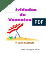Actividades de Vacaciones de Matemáticas Para 4º Jesús Rodríguez Bravo
