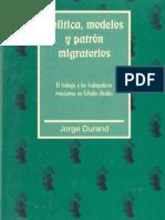 Politica, Modelos y Patron Migratorios