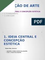 Ideia e Concepção Estética