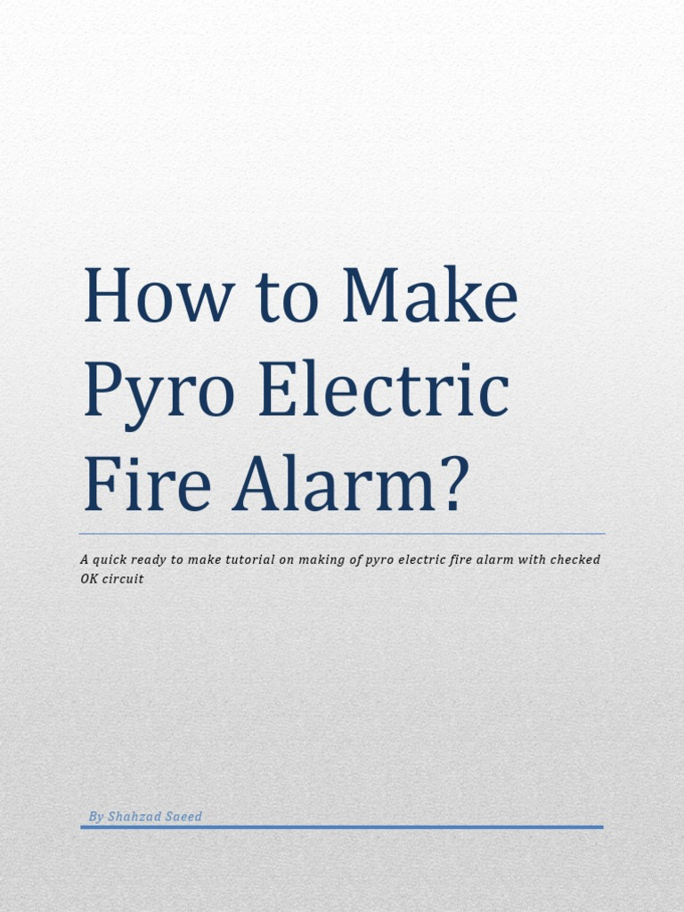 fire alarm based on pyro electric relay capacitor rh scribd com Fire Alarm Horn Strobe Fire Alarm Control Panel