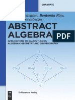 Abstract Algebra-Applications to Galois Theory Algebraic Geometry & Cryptography-Carstensen Fine & Rosenberger