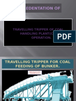 Traveling Tripper Operation Procedure