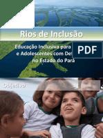 Rios de Inclusão - Cuidando de Todos, Valorizando Cada Um