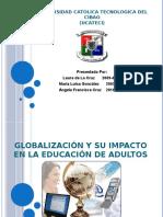 Globalizacion y Su Impactoo en La Educacion de Adultos