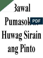Bawal Pumasok at Huwag Sirain Ang Pinto