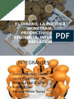 El Dinero y La Politica Monetaria 10a