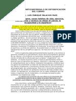 La Dieta Anticancerosa o de Detoxificación Del Cuerpo Por El Dr. Luis Enrique Palacios Ruiz