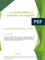 Conceptos Básicos y Principios de Mecánica