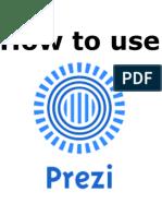 How to Use Prezi.