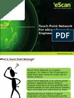eScan Touch Point Network Presentation