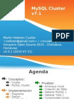 2010-07-27 - MySQL Cluster v7.1 v0.0.1 - Simposio Open Source 2010 , Choluteca, Honduras