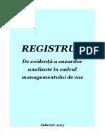 REGISTRUL Management de Caz