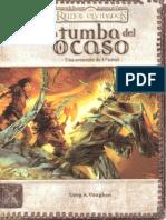 La Tumba Del Ocaso