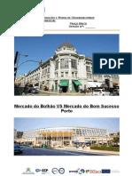 Mercado Bolhão vs Mercado Bom Sucesso - Paulo Brito