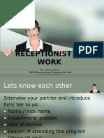 Receptionist at Work