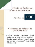 A Excelncia Do Professor Da Escola Dominical