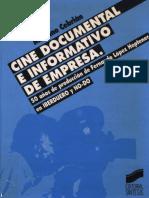 Cine Documental e Informativo de Empresa. 50 Años de Producción de Fernando Lopez Hepténer en Iberduero