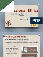 Ethics Presentation Aberdeen