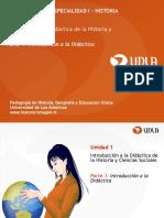 Unidad 1 Introduccic3b3n a La Didc3a1ctica de La Historia y Ciencias Sociales Parte 1