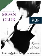 Moan, Karen - The Moan Club