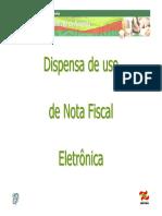 Dispensa Uso NF-e - V. 2.1.2