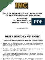 2 Role of PMMC Mr George Abradu Otoo