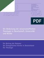 Ekd_texte. Die Bedeutung Der Wissensschaftlichen Theologie in Gesellschaft, Universität Und Kirche