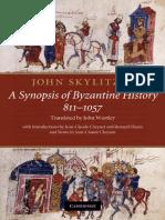 John Skylitzes. a Synopsis of Byzantine History (Trans. by J.wortley) (2010)
