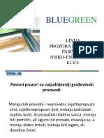 Bluegreen Pasivni Prozori i Vrata