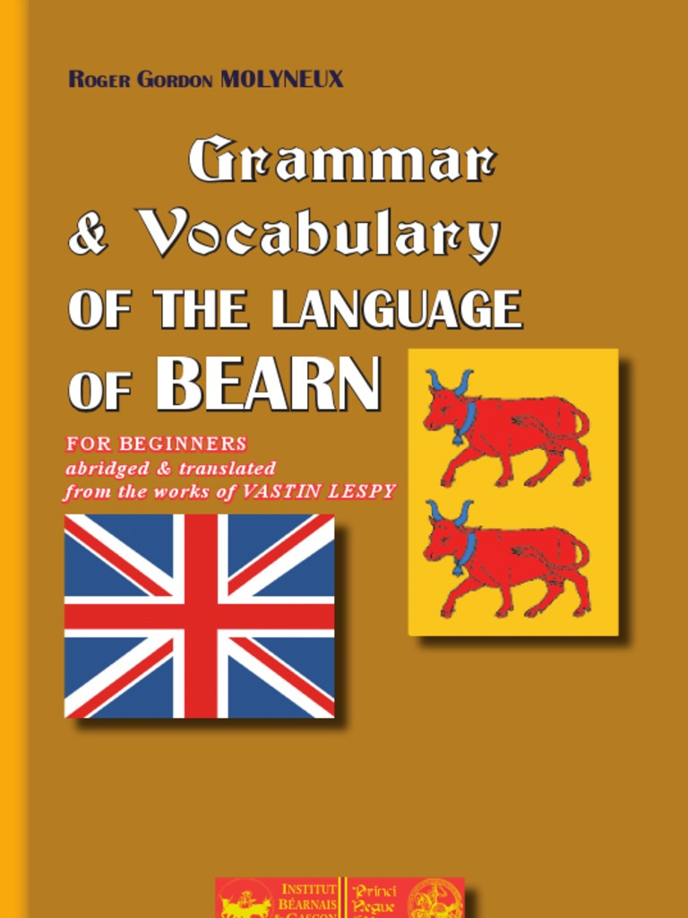 Grammar and Vocabulary of the language of Béarn