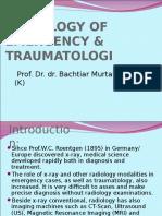 8. Radiologi Kedaruratan & Traumatologi-Prof. Dr. Bachtiar M