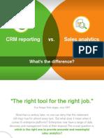 CRM Reporting vs Sales Analysis