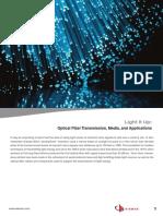 13 06 24 Light It Up Optical Fiber Media Transmissions Applications