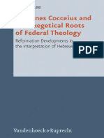 Johannes Cocceius and the Exegetical Roots of Federal Theology - Brian J. Lee