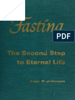 Fasting the Second Step to Eternal Life a Study of the Spiritu