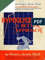 Hypoglycemia a Better Approach