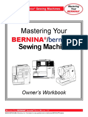 Mastering Your Bernina 220 230PE 240 440QE 630 640 730 | Sewing