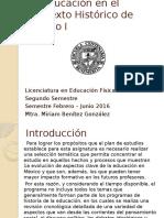 La Educación en El Contexto Histórico de México