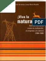 ¡Viva la naturaleza! Escritos libertarios contra la civilización, el progreso y la ciencia (1894-1930)