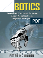 Robotics_ Everything You Need to Know Ab - Mckinnon, Peter