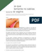 10 Cosas Que Probablemente No Sabías Sobre La Vagina
