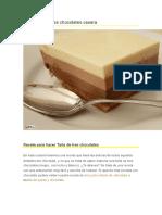 Tarta Fácil de Tres Chocolates Casera