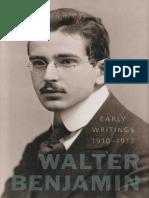 Walter Benjamin Early Writings 1910 1917