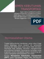 Tugas PPT Manejemen Kebutuhan Transportasi