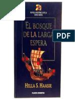 El Bosque de La Larga Espera - Hella S. Haasse
