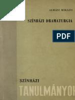 Almási Miklós Színházi Tanulmányok Dramaturgia