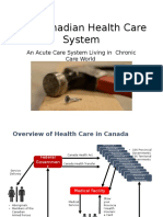 Health Presentation Overview of the Canadian System
