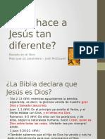 Qué Hace a Jesús Tan Diferente