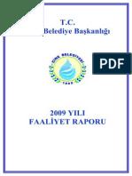 ÇİNE BELEDİYESİ 2009 Yılı Faaliyet Raporu